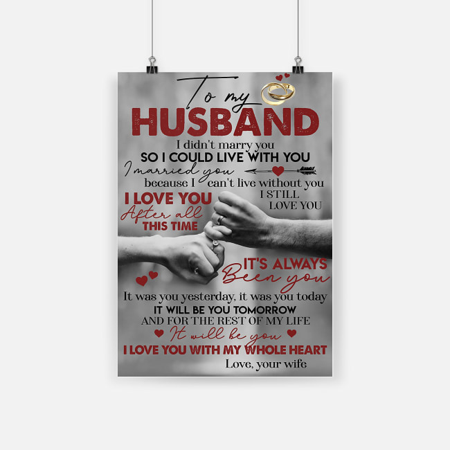 To my husband i didn't marry you so i could live with you poster 2