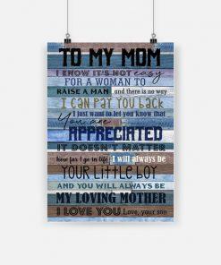 To my mom i know it's not easy for a woman to raise a man poster 1