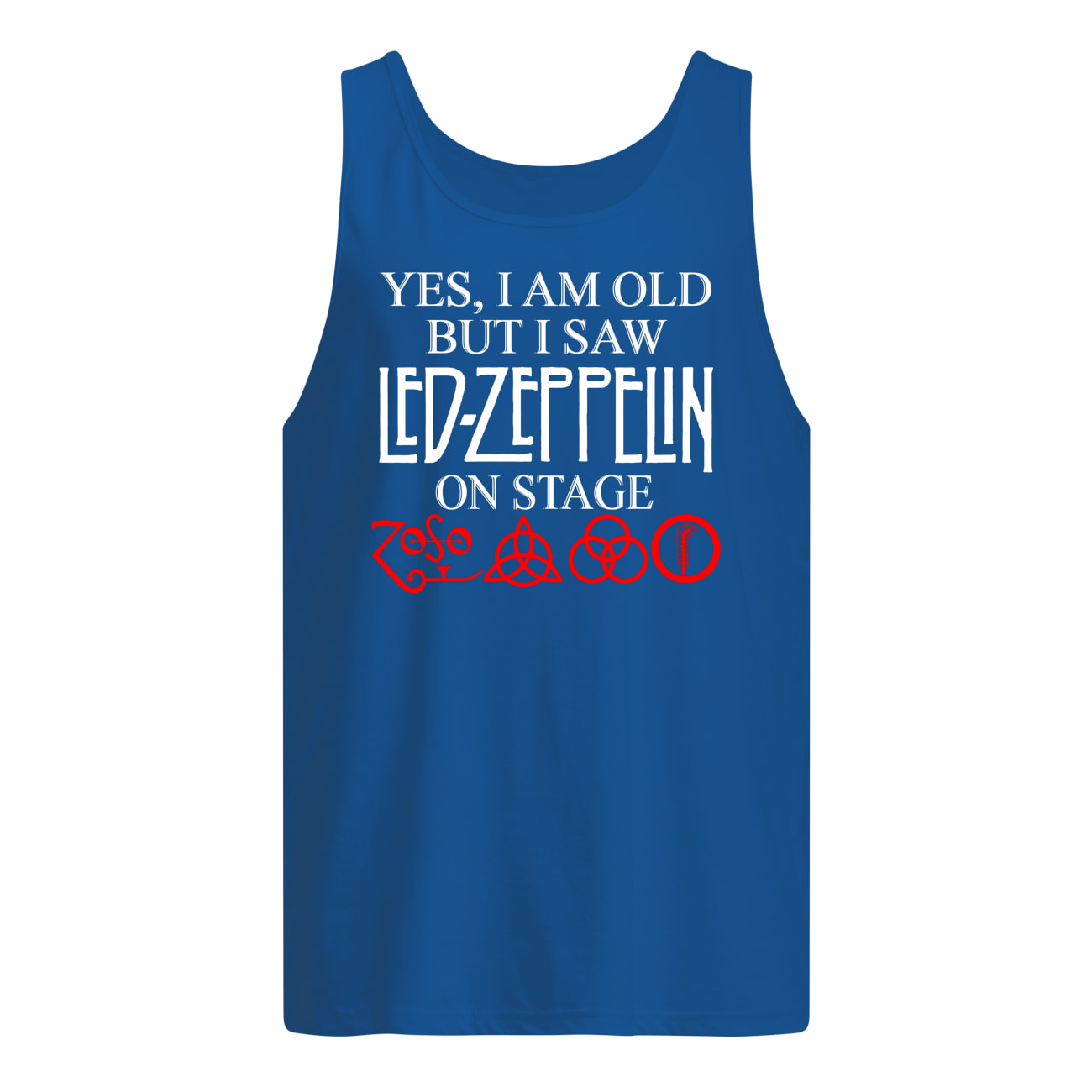 Yes i am old but i saw led-zeppelin on stage tank top