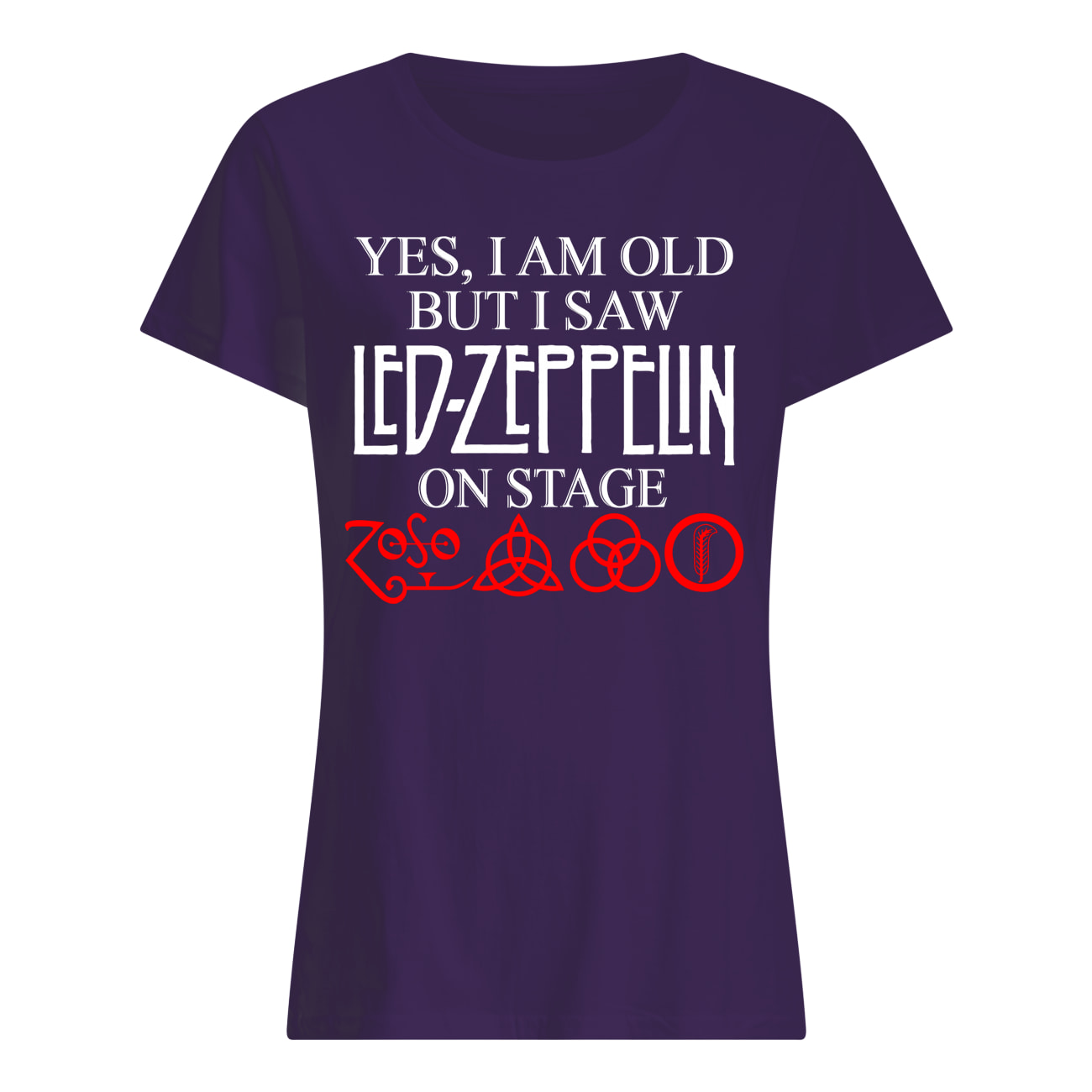Yes i am old but i saw led-zeppelin on stage womens shirt