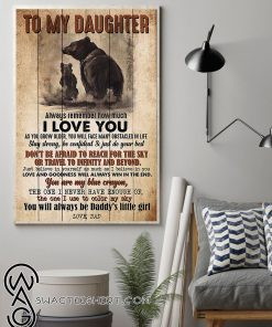 Bear to my daughter always remember how much i love you poster