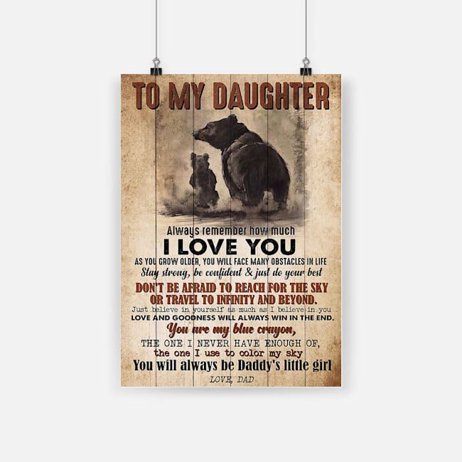 Bear to my daughter always remember how much i love you poster 3