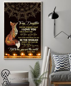 Beautiful fox to my daughter never forget that i love you poster