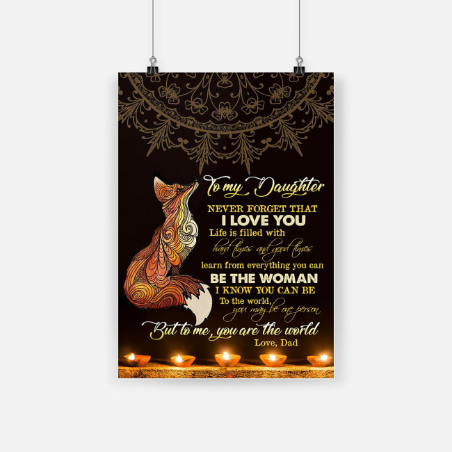 Beautiful fox to my daughter never forget that i love you poster 3