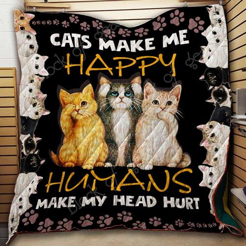 Cats make me happy humans make my head hurt quilt 3