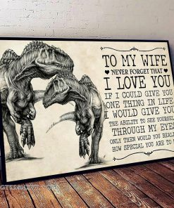Couple dinosaur to my wife never forget that i love you poster