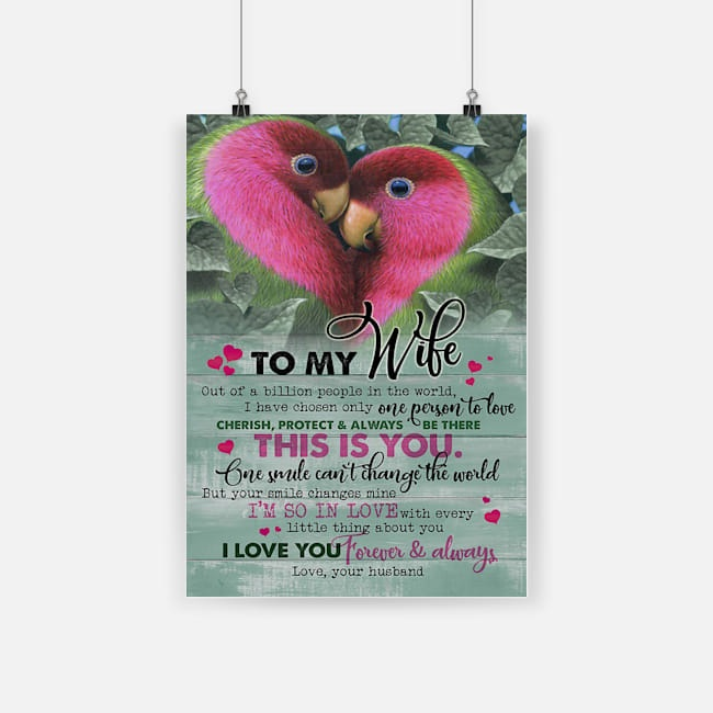 Couple parrot to my wife i love you forever and always love your husband poster 4