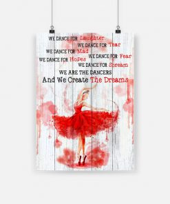 Dancing we dance for laughter we dance for tear ballet poster 1