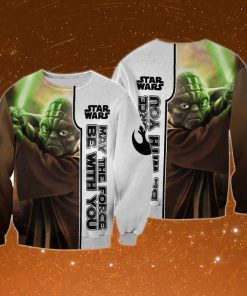 Star wars may the force be with you baby yoda full printing sweatshirt