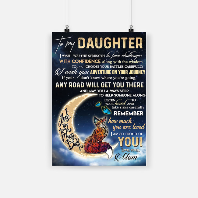 To my daughter how much you are loved i am so proud of you poster 1
