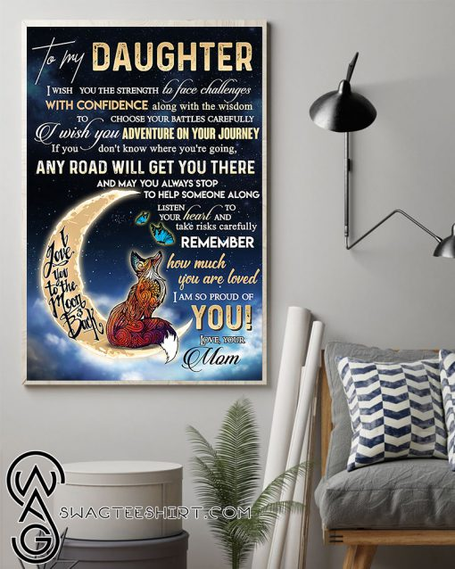 To my daughter how much you are loved i am so proud of you poster