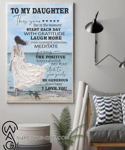 To my daughter i love you you are my sunshine love mom poster