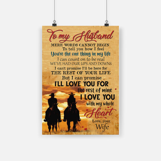 To my husband i'll love you for the rest of mine with my whole heart poster 1