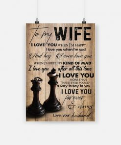 To my wife i love you when i'm happy i love you when i'm sad love husband poster 1