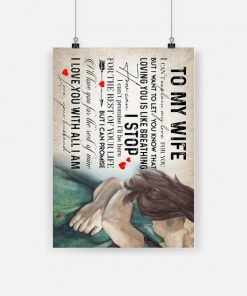 To my wife i love you with all i am love your husband poster 1