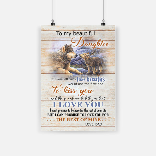 Wolf to my beautiful daughter i would use the first one to kiss you poster 3