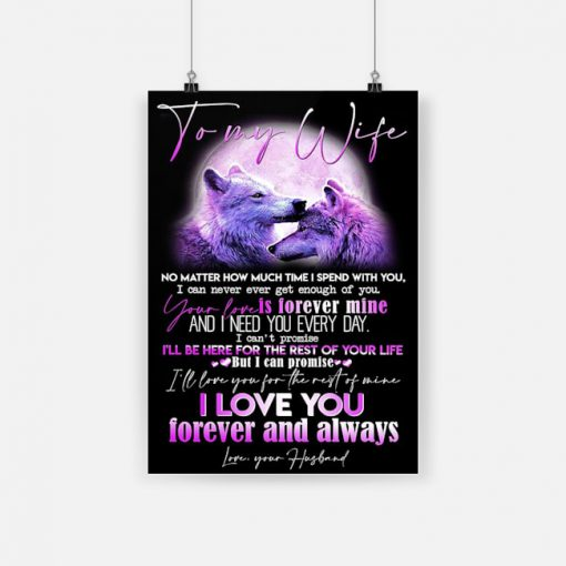 Wolf to my wife i love you forever and always poster 1