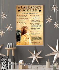 A labrador's house rules poster