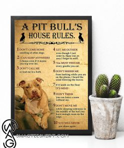 A pitbull's house rules poster