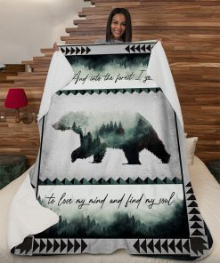 And into the forest i go to lose my mind camping bear blanket 4