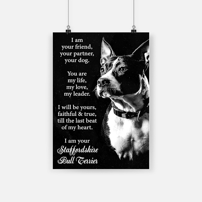 Dog staffordshire i am your friend poster 1