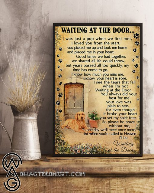 Labrador retriever waiting at the door poster