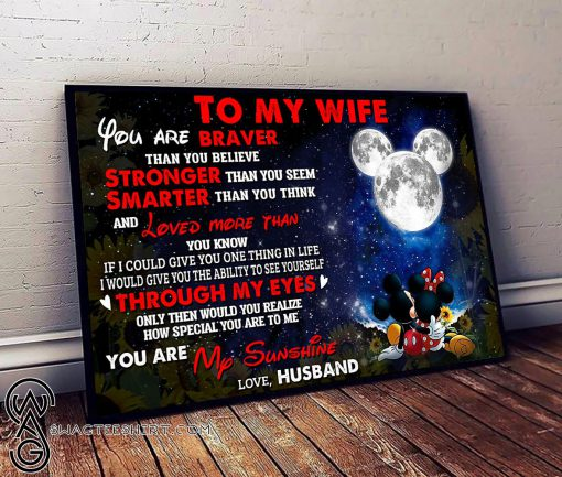 Mickey minnie to my wife you are braver than you believe poster