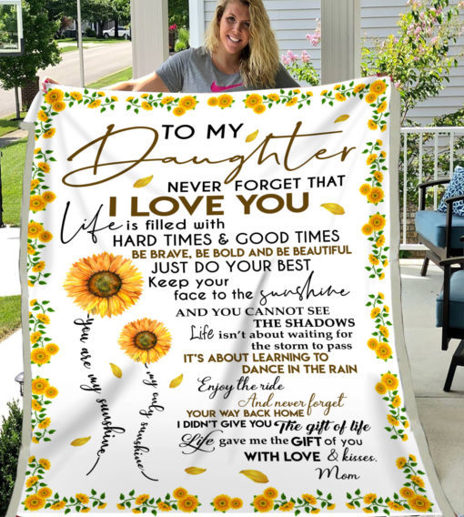 To my daughter never forget that i love you sunflower blanket 3