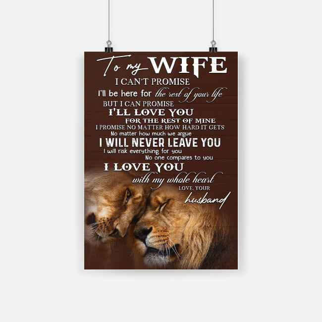 To my wife i love you with my whole heart lion poster 2