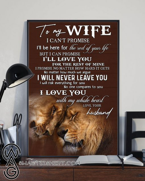 To my wife i love you with my whole heart lion poster