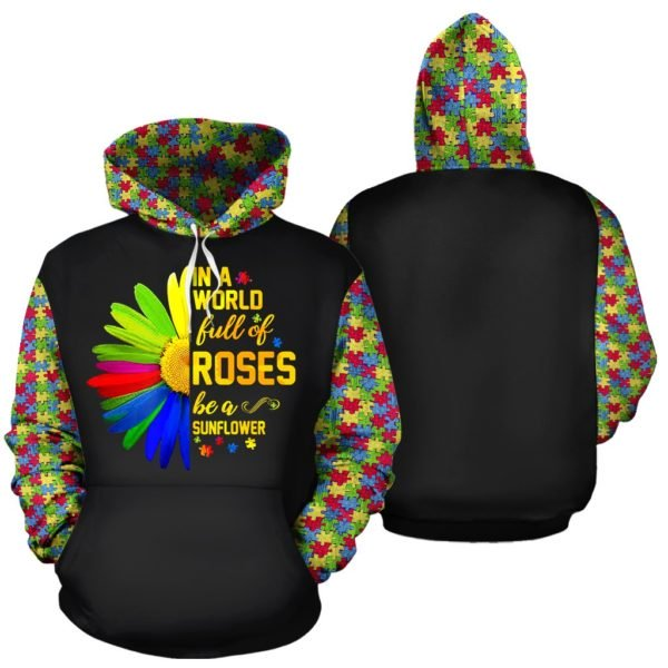 Be a sunflower in a world full of roses autism awareness all over print hoodie 1