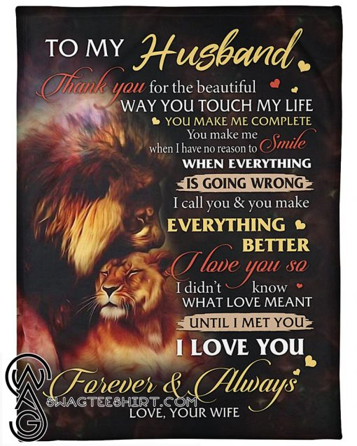 Lion to my husband i love you forever and always full over printed blanket