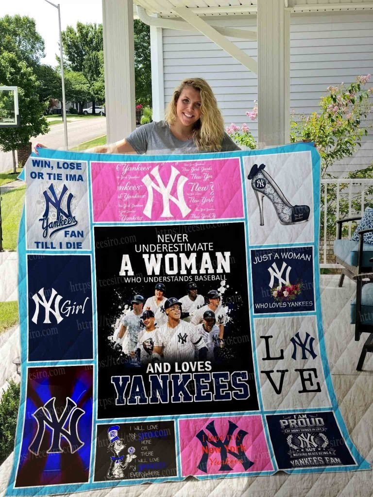 Never underestimate a woman love new york yankees quilt 3
