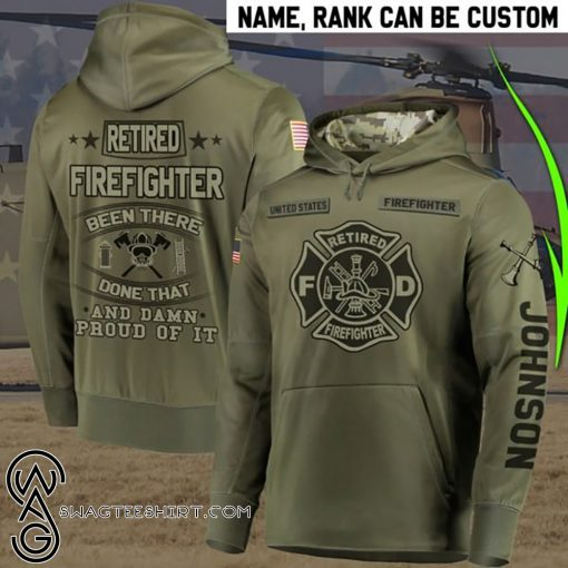 Personalized retired firefighter been there done that proud of it full printing shirt
