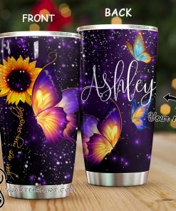 Personalized you are my sunshine night butterfly tumbler