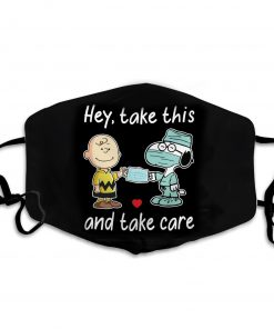 Charlie and snoopy hey take this and take care face mask 1