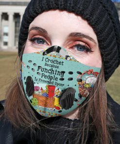 I crochet because punching is frowned upon carbon pm 2,5 face mask 1