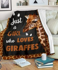 Just a girl who loves giraffes full printing blanket