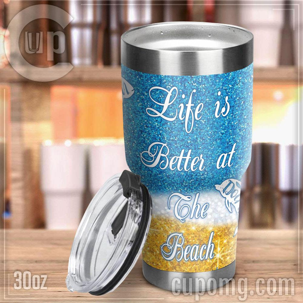 Life is better at the beach steel tumbler 4