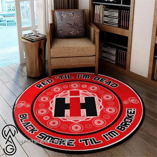 Red til i'm dead black smoke til i'm broke ih vinyl decal rug