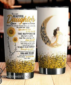Sunflower to my beautiful daughter i love you to the moon and back steel tumbler