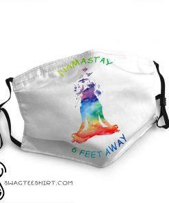 Yoga namastay 6 feet away anti-dust face mask