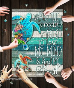 Turtles and to the ocean i go to lose my mind jigsaw puzzle