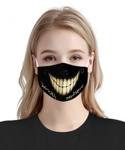 We're all mad here anti-dust cotton face mask 1
