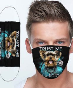 Yorkshire terrier doctor trust me i'm a dogtor cotton face mask 1