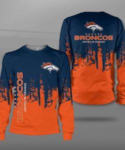 Denver broncos united in orange full printing sweatshirt