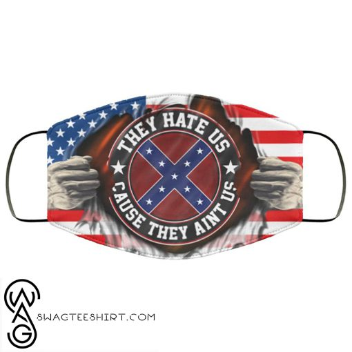 American confederate flag they hate us cause they aint us anti pollution face mask