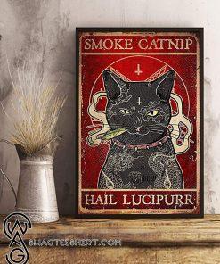 Black cat smoke catnip hail lucipurr poster poster