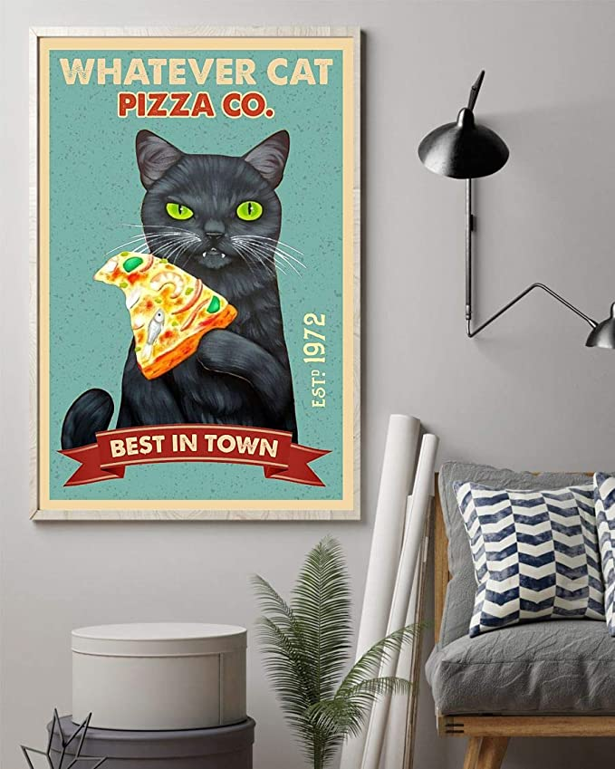 Black cat whatever cat pizza best in town vintage poster 4