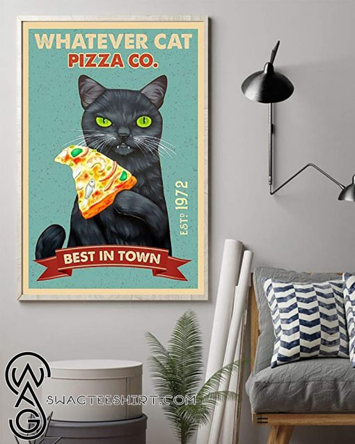 Black cat whatever cat pizza best in town vintage poster